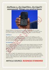 JioPhone 2, Jio GigaFibre, Jio GigaTV announced- Things you need to know.pdf