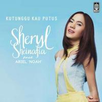 Sheryl Sheinafia feat Ariel - Kutunggu Kau Putus.mp3