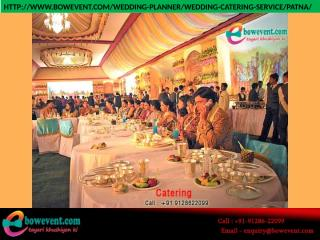 Wedding Caterers in patna-bowevent-Patna cateres.pptx