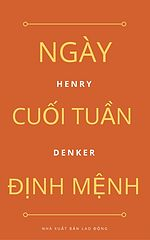 Ngay cuoi tuan dinh menh - Henry Denker.epub