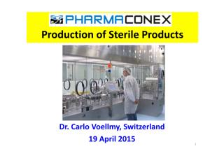 VOELLMY_Production of Sterile Products Pharmaconex 19 April 2015.pdf