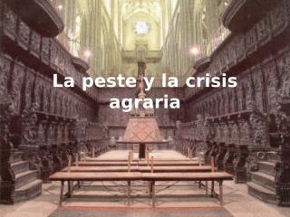 la peste y la crisis agraria2.ppt