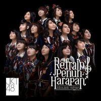 JKT48 - Refrain Penuh Harapan (Kibouteki Refrain).mp3