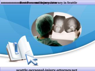 Best Personal Injury Attorney in Seattle.ppt