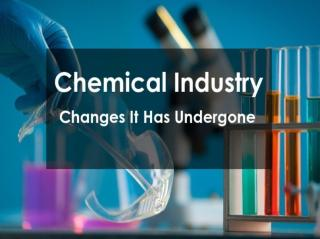 Chemical Industry- Changes it has undergone.pdf