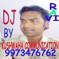 Kushwaha Communication Block Road Amnour - RAVI DJ