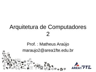 Arquitetura de Computadores 2 - Aula 7.ppt