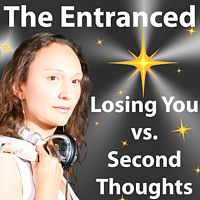 The Entranced - Losing You vs. Second Thoughts - Uplifting Female Vocal Trance Dance.mp3