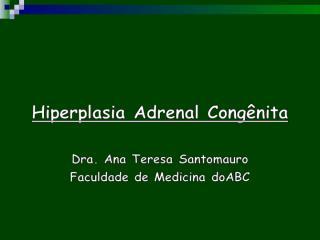 Hiperplasia Adrenal Congênita.ppt
